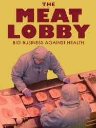 Meat Lobby Big Business against health